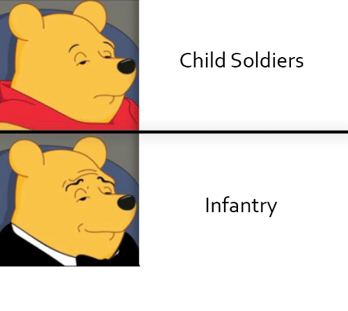 Funny, Meme, and Soldiers: Child Soldiers  Infantry Funny meme