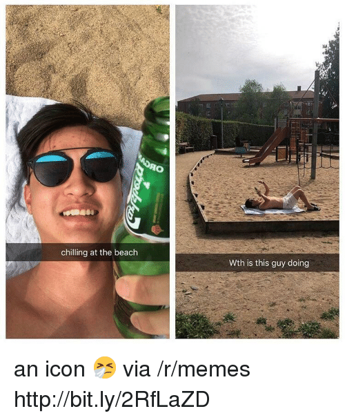 Memes, Beach, and Http: chilling at the beach  Wth is this guy doing an icon 🤧 via /r/memes http://bit.ly/2RfLaZD