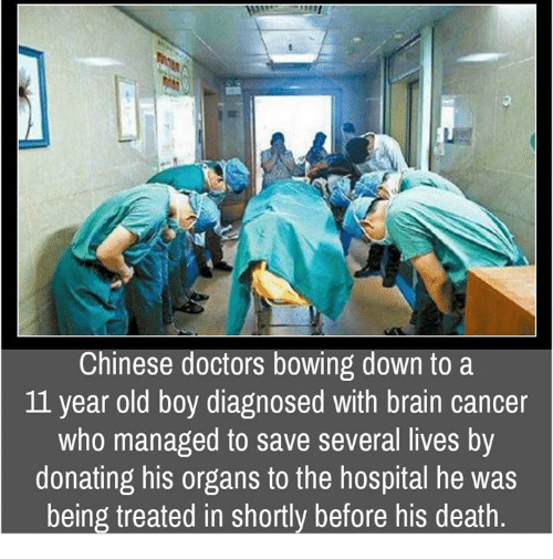 Bowing Down: Chinese doctors bowing down to a  11 year old boy diagnosed with brain cancer  who managed to save several lives by  donating his organs to the hospital he was  being treated in shortly before his death.
