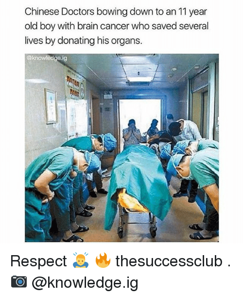 Bowing Down: Chinese Doctors bowing down to an 11 year  old boy with brain cancer who saved several  lives by donating his organs.  @knowledge ig Respect 🙇 🔥 thesuccessclub . 📷 @knowledge.ig