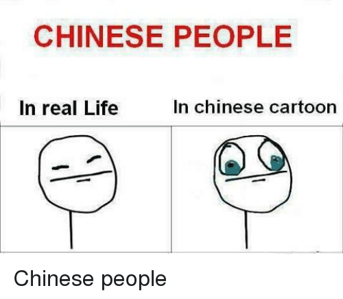 chinese cartoons: CHINESE PEOPLE  In real Life  In Chinese cartoon Chinese people