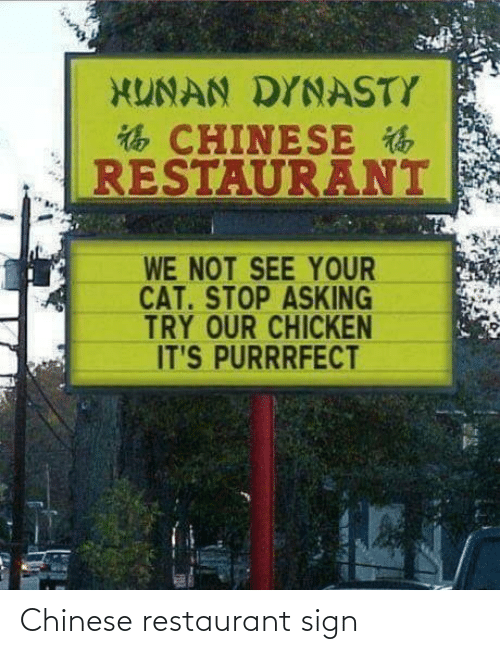 Restaurant: Chinese restaurant sign