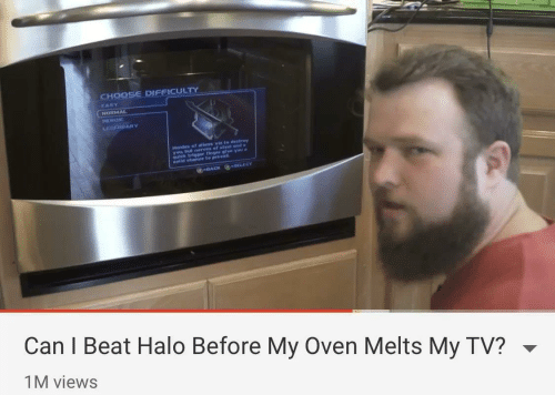 Halo, Back, and Can: CHOOSE DIFFICULTY  EASY  NORMAL  HEROIC  GEHDARY  Hordes of allens vie to destrey  yobterves of steet and  us trigger finger glve yau a  elld chance to prevall  -BACK SELECT  Can I Beat Halo Before My Oven Melts My TV?  1M views
