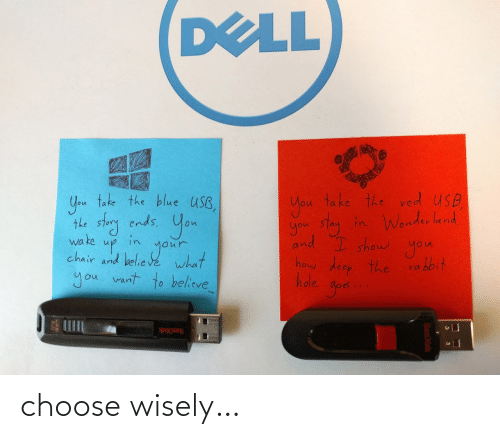 Wisely: choose wisely…