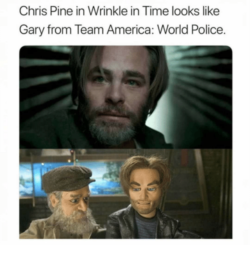 team america world police: Chris Pine in Wrinkle in Time looks like  Gary from Team America: World Police.