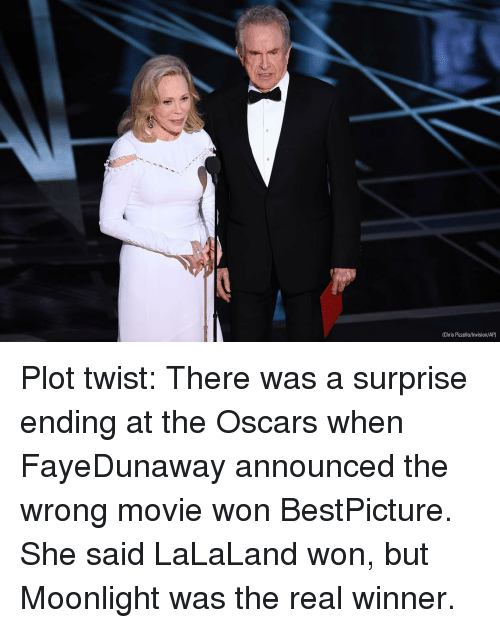Lalaland: (Chris Pizzello/Invision/AP) Plot twist: There was a surprise ending at the Oscars when FayeDunaway announced the wrong movie won BestPicture. She said LaLaLand won, but Moonlight was the real winner.