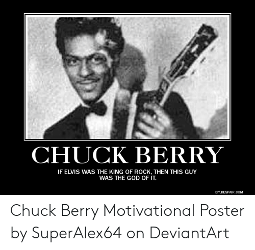 Chuck Berry If Elvis Was The King Of Rock Then This Guy Was