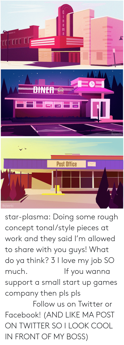 i love my job: Cinema   Post Office  Mojiworks star-plasma:  Doing some rough concept tonal/style pieces at work and they saidI'm allowed to share with you guys! What do ya think? 3 I love my job SO much.        If you wanna support a small start up games company then pls pls              Follow us on Twitter or Facebook!(AND LIKE MA POST ON TWITTER SO I LOOK COOL IN FRONT OF MY BOSS)