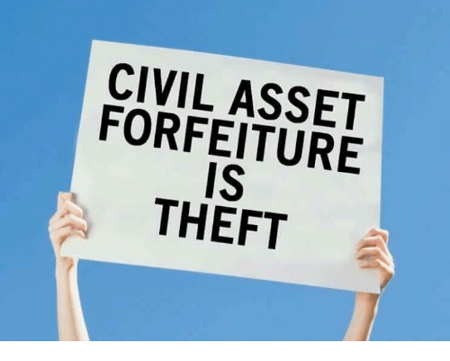 Memes, 🤖, and Civilization: CIVIL ASSET  FORFEITURE  IS  THEFT