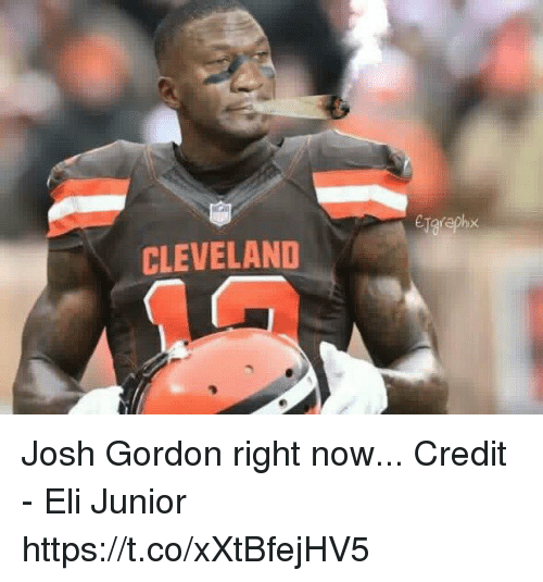 157772dd9 Cleveland, Josh Gordon, and Junior: CLEVELAND Josh Gordon right now.