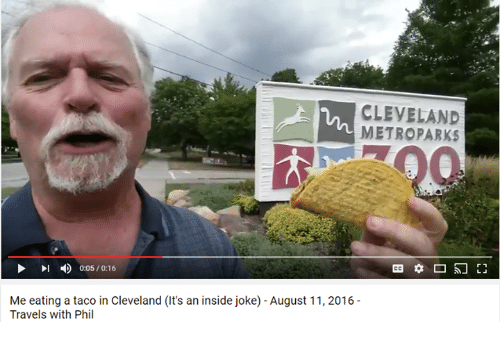 Insider Joke: CLEVELAND  METRO PARKS  0:05/0:16  Me eating a taco in Cleveland (it's an inside joke) -August 11, 2016  Travels with Phil
