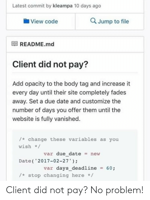 client: Client did not pay? No problem!