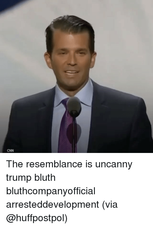 the resemblance is uncanny: CNN The resemblance is uncanny trump bluth bluthcompanyofficial arresteddevelopment (via @huffpostpol)