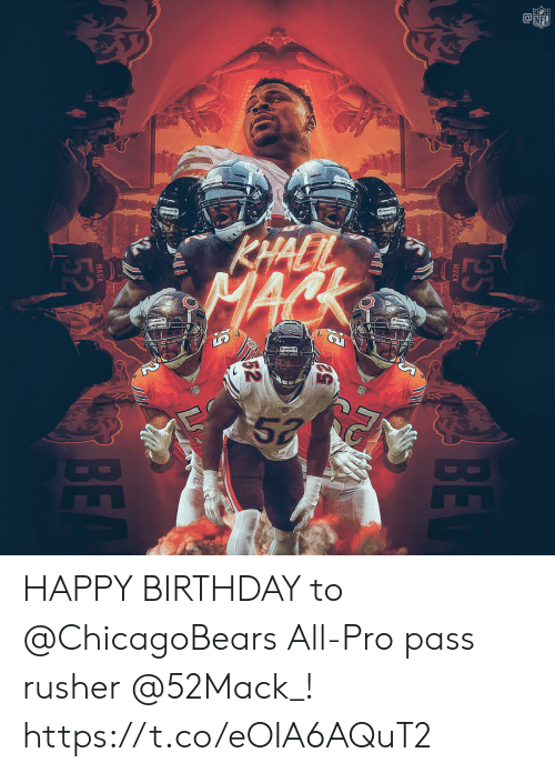 Birthday, Memes, and Nfl: CO  NFL HAPPY BIRTHDAY to @ChicagoBears All-Pro pass rusher @52Mack_! https://t.co/eOIA6AQuT2