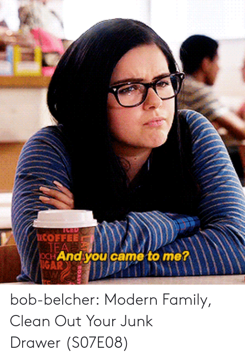 Family, Tumblr, and Blog: COFFEE  And youcame to me bob-belcher:  Modern Family, Clean Out Your Junk Drawer (S07E08)