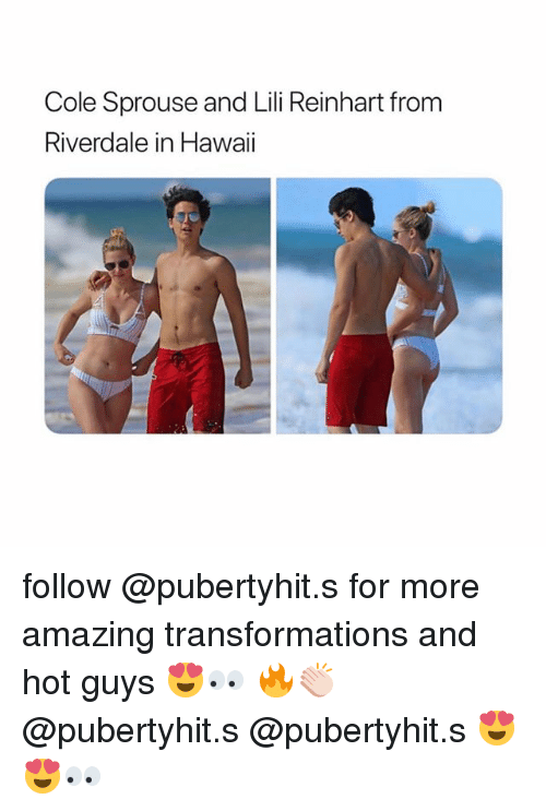 Memes, Hawaii, and Amazing: Cole Sprouse and Lili Reinhart from  Riverdale in Hawaii follow @pubertyhit.s for more amazing transformations and hot guys 😍👀 🔥👏🏻 @pubertyhit.s @pubertyhit.s 😍😍👀