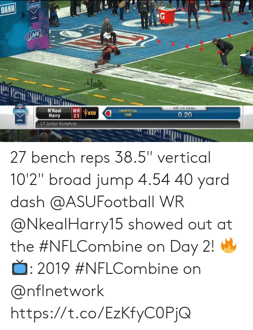 "Memes, Jordan, and Time: COMBINE  AE  4O-YD DASH  UNOFFICIAL  TIME  COMBINE  Harry  23  ASU  0.20  vertron  Lil Jordan Humphrey 27 bench reps 38.5"" vertical 10'2"" broad jump 4.54 40 yard dash  @ASUFootball WR @NkealHarry15 showed out at the #NFLCombine on Day 2! 🔥  📺: 2019 #NFLCombine on @nflnetwork https://t.co/EzKfyC0PjQ"