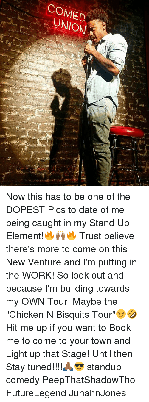 "lighted: COMED  UNION Now this has to be one of the DOPEST Pics to date of me being caught in my Stand Up Element!🔥🙌🏾🔥 Trust believe there's more to come on this New Venture and I'm putting in the WORK! So look out and because I'm building towards my OWN Tour! Maybe the ""Chicken N Bisquits Tour""😏🤣 Hit me up if you want to Book me to come to your town and Light up that Stage! Until then Stay tuned!!!!🙏🏾😎 standup comedy PeepThatShadowTho FutureLegend JuhahnJones"