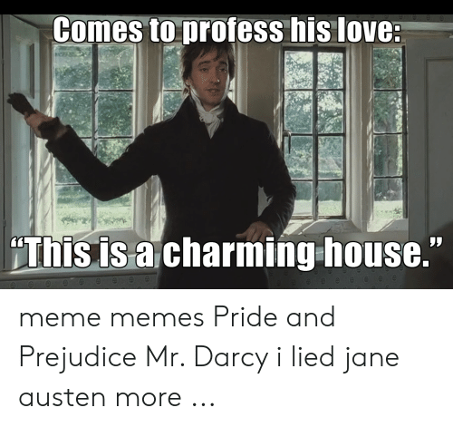 25 Best Memes About Pride And Prejudice Memes Pride And