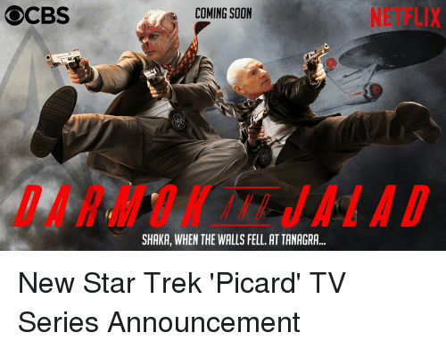 Funny, Netflix, and Soon...: COMING SOON  NETFLIX  DARMUNAJALAD  SHAKA, WHEN THE WALLS FELL. AT TANAGRA... New Star Trek 'Picard' TV Series Announcement