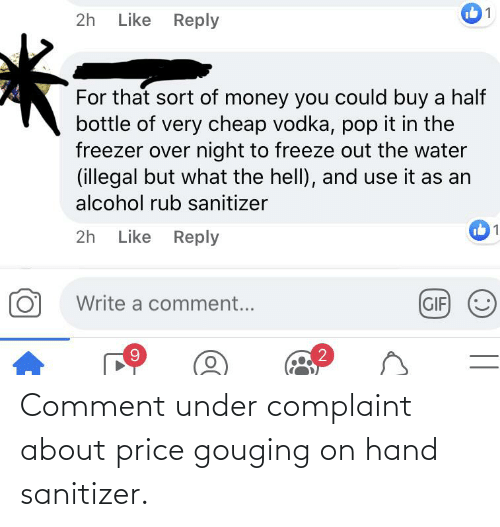 Price Gouging: Comment under complaint about price gouging on hand sanitizer.