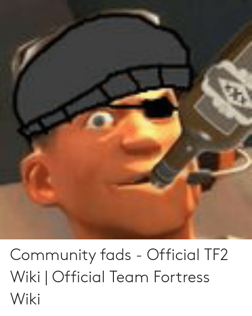 Community Fads - Official TF2 Wiki | Official Team Fortress Wiki