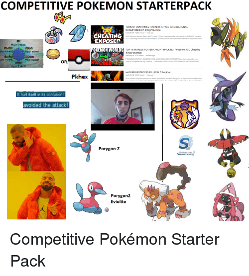 COMPETITIVE POKEMON STARTERPACK TONS OF CONFIRMED HACKERS AT