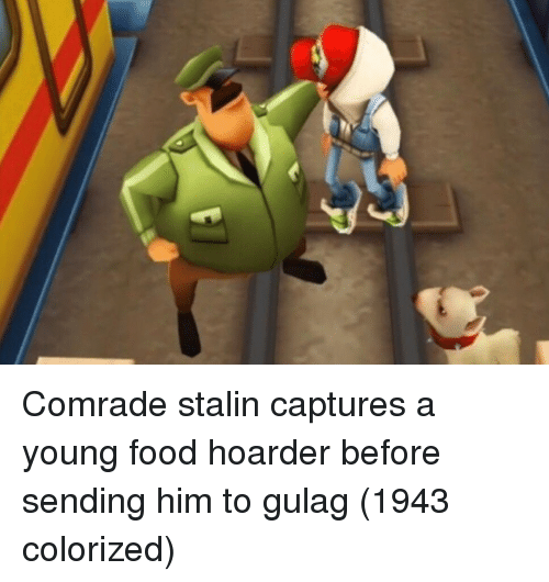 Food, Stalin, and Him: Comrade stalin captures a young food hoarder before sending him to gulag (1943 colorized)