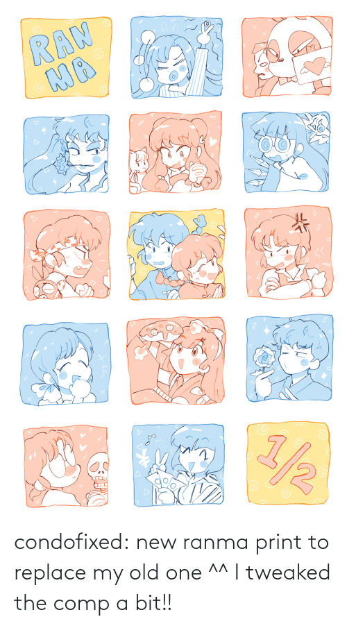 Old: condofixed:  new ranma print to replace my old one ^^ I tweaked the comp a bit!!