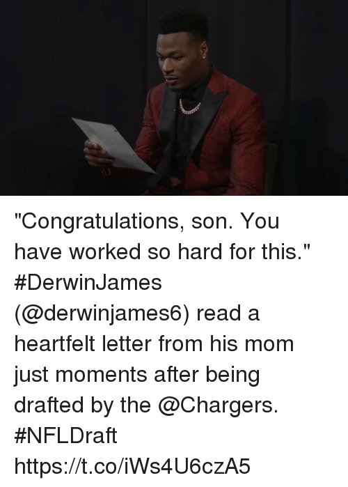 """Memes, Chargers, and Congratulations: """"Congratulations, son. You have worked so hard for this.""""  #DerwinJames (@derwinjames6) read a heartfelt letter from his mom just moments after being drafted by the @Chargers. #NFLDraft https://t.co/iWs4U6czA5"""