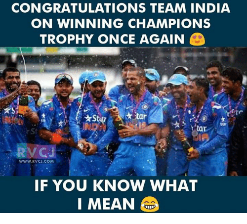 champions trophy: CONGRATULATIONS TEAM INDIA  ON WINNING CHAMPIONS  TROPHY ONCE AGAIN  star  star  tar  RVCJ  WWW.RVCJ.COM  IF YOU KNOW WHAT  MEAN G