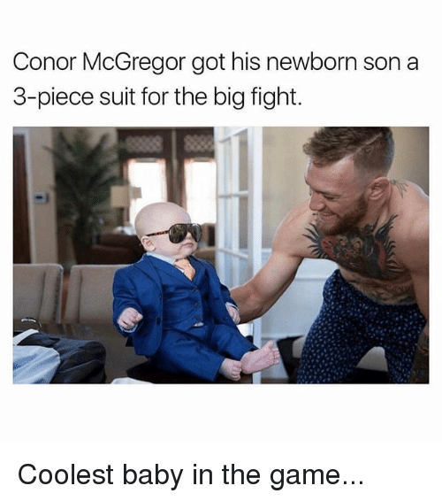 Gotted: Conor McGregor got his newborn son a  3-piece suit for the big fight. Coolest baby in the game...