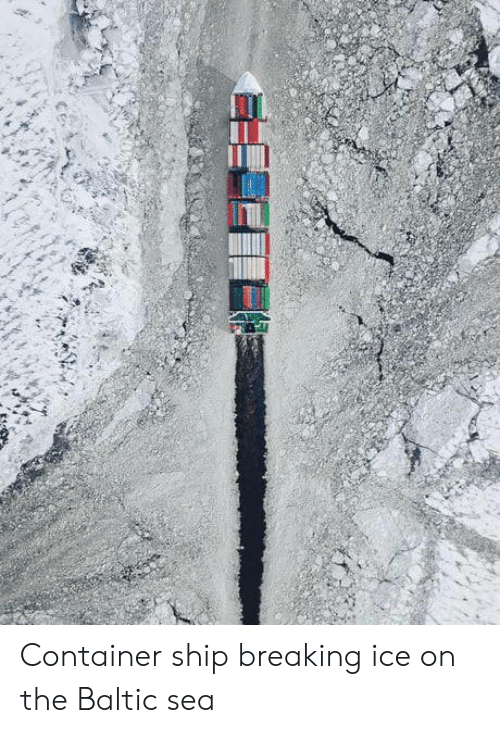Baltic: Container ship breaking ice on the Baltic sea