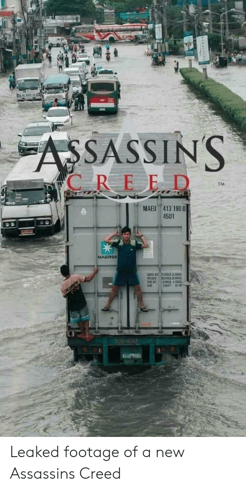 Assassin's Creed: COO  ASSASSINS  C REED  TM  MAEU 413 190 0  45U1  OVG 965  MAERSK  GROSS W  PAYLOAD  TABE WT  CUBE  715LIl32500N  L2  804DL 4100KG  28SFT 751M  TES-414 Leaked footage of a new Assassins Creed