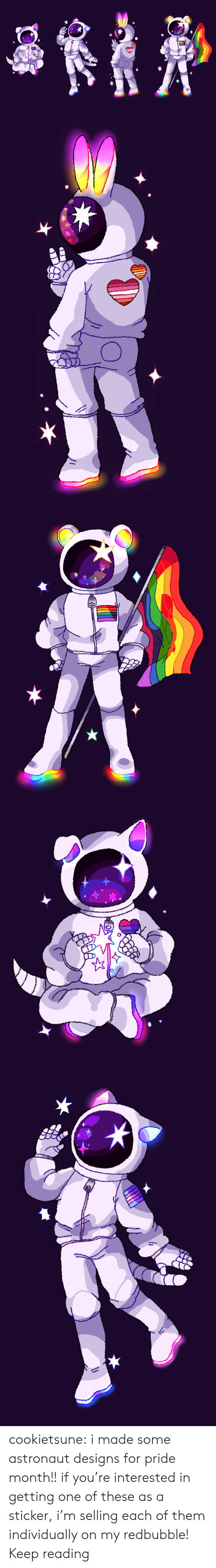 Redbubble: cookietsune:  i made some astronaut designs for pride month!! if you're interested in getting one of these as a sticker, i'm selling each of them individually on my redbubble! Keep reading