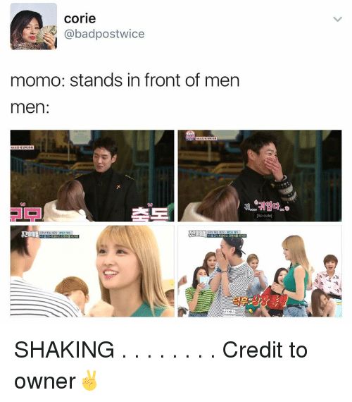Memes, 🤖, and Momo: Corie  Cabadpostwice  momo: stands in front of men  men  So cute SHAKING . . . . . . . . Credit to owner✌