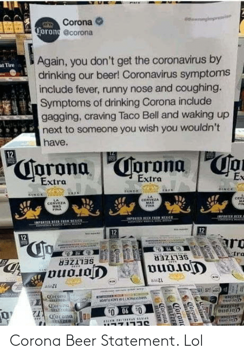 Beer: Corona Beer Statement. Lol