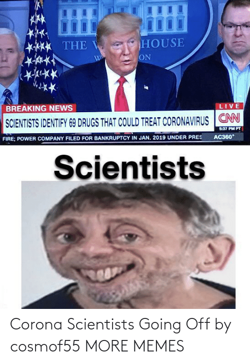 going off: Corona Scientists Going Off by cosmof55 MORE MEMES