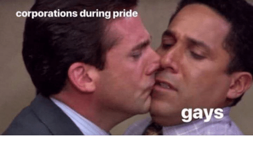Pride, Corporations, and Gays: corporations during pride  gays