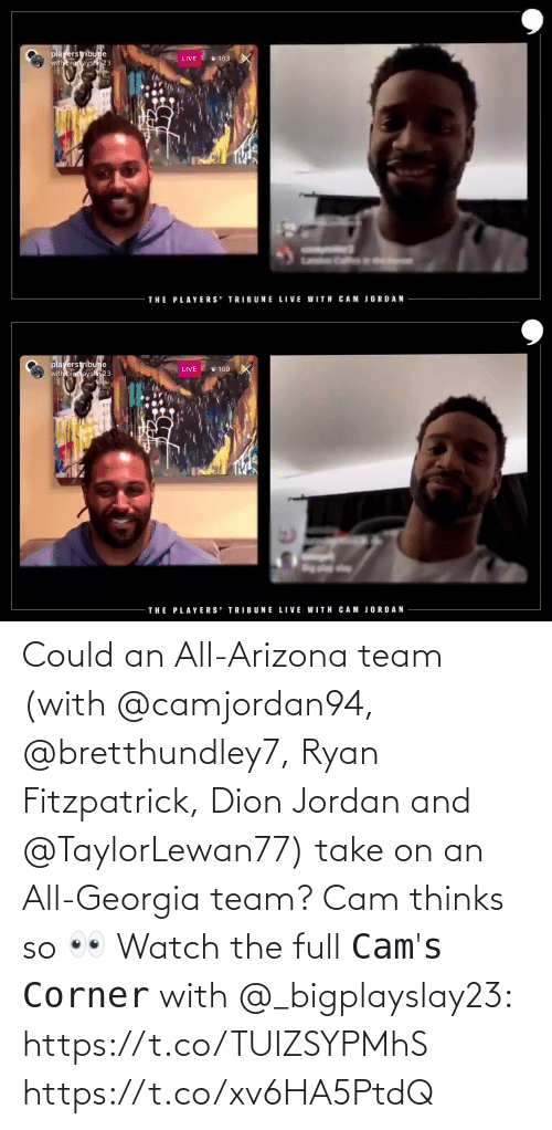 Arizona: Could an All-Arizona team (with @camjordan94, @bretthundley7, Ryan Fitzpatrick, Dion Jordan and @TaylorLewan77) take on an All-Georgia team? Cam thinks so 👀    Watch the full 𝙲𝚊𝚖'𝚜 𝙲𝚘𝚛𝚗𝚎𝚛 with @_bigplayslay23: https://t.co/TUIZSYPMhS https://t.co/xv6HA5PtdQ