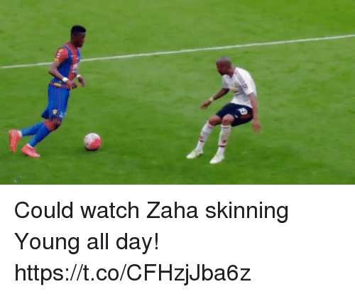 Soccer, Watch, and Day: Could watch Zaha skinning Young all day! https://t.co/CFHzjJba6z