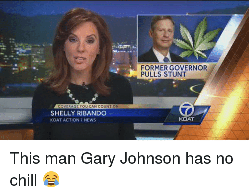 Shellie: COVERAGE YOU CAN COUNT ON  SHELLY RIBANDO  KOAT ACTION 7 NEWS  FORMER GOVERNOR  PULLS STUNT  KOAT This man Gary Johnson has no chill 😂