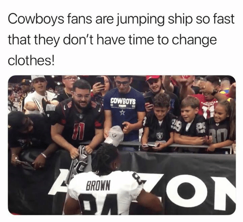 Clothes, Dallas Cowboys, and Nfl: Cowboys fans are jumping ship so fast  that they don't have time to change  clothes!  COWBOYS  BROWN  DA