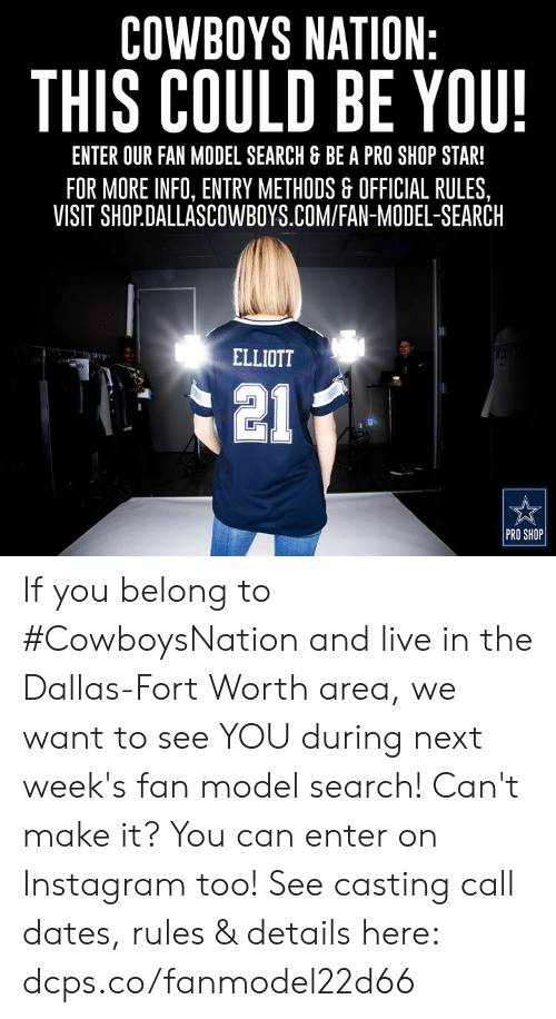 New COWBOYS NATION THIS COULD BE YOU! ENTER OUR FAN MODEL SEARCH & BE a