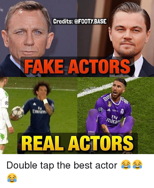 Best Actor: Credits: FOOTYBASE  FAKE ACTORS  Fly  REAL ACTORS Double tap the best actor 😂😂😂