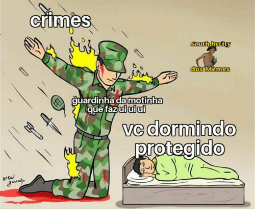 Memes, Dos, and Que: crimes  South bvcity  dos Memes  guardinha da motinha  que fazui ui ui  Ve dormindo  protegido  ut Ka  uraby