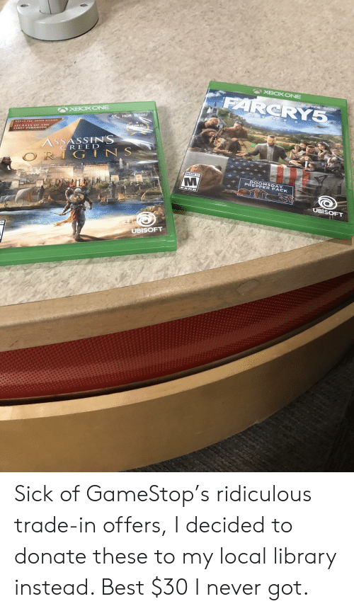 cree: CRY  XBOXONEE  ONUS PRE-ORDER MISSION  SECRUTS OF TH  FIRST PYRAMIDS  ASSASSINS  CREE D  G IN S  MATURE 17+  DOOMSDAY  PREPPER PACK  UBISOFT  UBISOFT Sick of GameStop's ridiculous trade-in offers, I decided to donate these to my local library instead. Best $30 I never got.