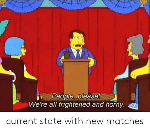 state: current state with new matches