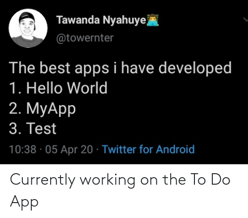 To Do: Currently working on the To Do App