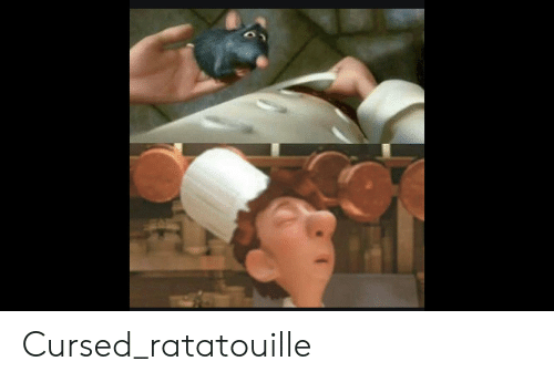Cursed Ratatouille Ratatouille Meme On Awwmemes Com